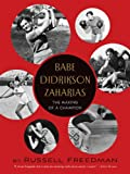 Babe Didrikson Zaharias: The Making of a Champion (0544104919) by Freedman, Russell