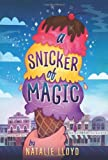 By Natalie Lloyd A Snicker of Magic