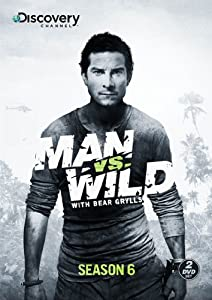 Man vs. Wild Season 6
