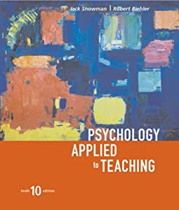 Psychology Applied To Teaching, Tenth Edition