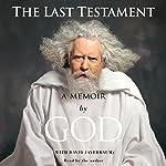 The Last Testament: A Memoir by God | David Javerbaum (contributor)