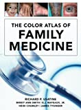 img - for The Color Atlas of Family Medicine book / textbook / text book