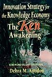 echange, troc Debra Mae Amidon - Innovation Strategy for the Knowledge Economy: The Ken Awakening