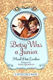Betsy Was Junior