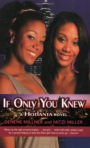 If you Only Knew: A HotLanta Novel