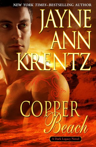Copper Beach (Dark Legacy Novel), Jayne Ann Krentz