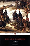img - for On War (Penguin Classics) [Paperback] [1982] (Author) Carl von Clausewitz, J. J. Graham book / textbook / text book