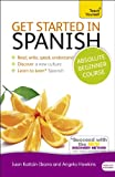 Get Started in Spanish with Audio CD: A Teach Yourself Guide (Teach Yourself Language)