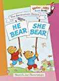 The Berenstain Bears He Bear, She Bear