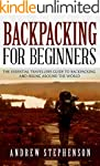 Backpacking: For Beginners - The Esse...