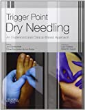 Trigger Point Dry Needling: An Evidence and Clinical-Based Approach, 1e