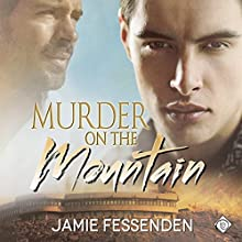 Murder on the Mountain (       UNABRIDGED) by Jamie Fessenden Narrated by Cliff Bergen