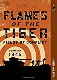 Flames of the Tiger: Fields of ConflictGermany, 1945