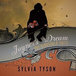 Joyner's Dream: the Kingsfold Suite