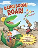Bang! Boom! Roar! A Busy Crew of Dinosaurs (0060879602) by Evans, Nate
