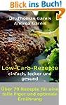 Low-Carb-Rezepte einfach, lecker und...