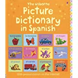 The Usborne Picture Dictionary in Spanish: Internet Referenced (Picture Dictionaries) (Spanish Edition) ~ Felicity Brooks