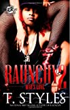 T. Styles Raunchy 2: Mad's Love (the Cartel Publications Presents)