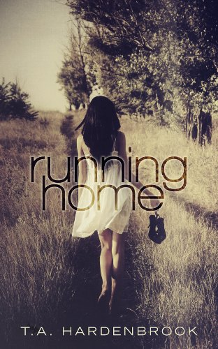 Running Home by T.A. Hardenbrook