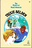 Trixie Belden and the Mystery of Mead's Mountain (Trixie Belden #22) (0307215938) by Kathryn Kenny