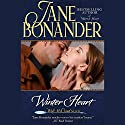 Winter Heart (       UNABRIDGED) by Jane Bonander Narrated by Dara Rosenberg