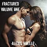 Fractured: Volume One | Alexis Noelle