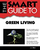 img - for Smart Guide To Green Living book / textbook / text book