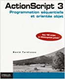 ActionScript 3 : Programmation squentielle et oriente objet