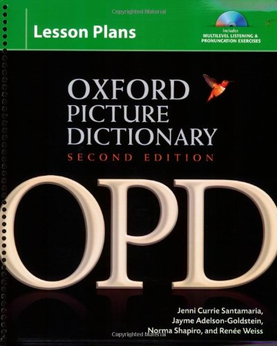 Oxford Picture Dictionary Lesson Plans with Audio CDs (3): Instructor planning resource (Book, CDs, CD-ROM) for multilevel listening and pronunciation exercises. (Oxford Picture Dictionary 2e)