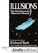 Illusions: The Adventures of a Reluctant Messiah [Edizione Kindle]