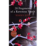 "20 Fragments of a Ravenous Youthvon ""Xiaolu Guo"""