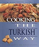 Cooking the Turkish Way (Easy Menu Ethnic Cookbooks)