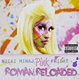 Nicki Minaj NICKI MINAJ:PINK FRIDAY...ROMAN RELOADED