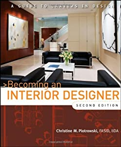 Becoming an Interior Designer: A Guide to Careers in Design from John Wiley & Sons