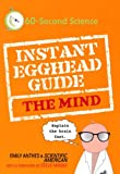 Instant Egghead Guide: The Mind (0312386389) by Anthes, Emily