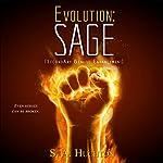 Evolution: SAGE: Evolution, Book 2 | Starla Huchton,S A Huchton
