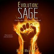 Evolution: SAGE: Evolution, Book 2 | Starla Huchton, S A Huchton