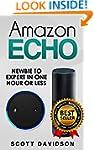 Amazon Echo: Amazon Echo User Guide (...