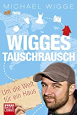 Wigges Tauschrausch