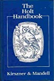 The Holt Handbook (0030142881) by Kirszner, Laurie G.