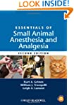 Essentials of Small Animal Anesthesia...