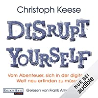Disrupt Yourself Hörbuch