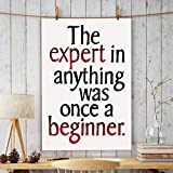 ALDIVO® Office Wall Poster | Office Door Poster | Home Wall Poster (The Expert In Anything Was Once A Beginner)