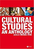 Cultural studies :  an anthology /