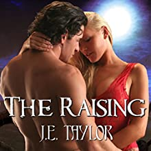 The Raising (       UNABRIDGED) by J.E. Taylor Narrated by Hollie Jackson