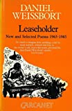 Leaseholder: New and Selected Poems, 1965-1985 (0856356581) by Weissbort, Daniel