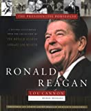 Ronald Reagan: The Presidential Portfolio: History as Told through the Collection of the Ronald Reagan Library and Museum