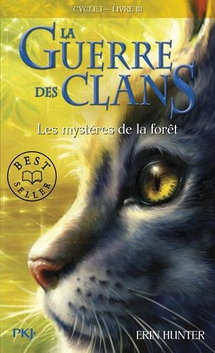 Guerre Clans T3 Mysteres Foret (Warriors (Erin Hunter)) (English and French Edition)