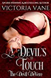 A DEVIL'S TOUCH (The Devil DeVere)