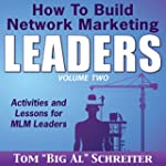 How to Build Network Marketing Leader...